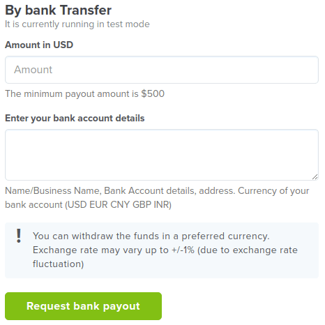 Bank transfer payouts are available from $500